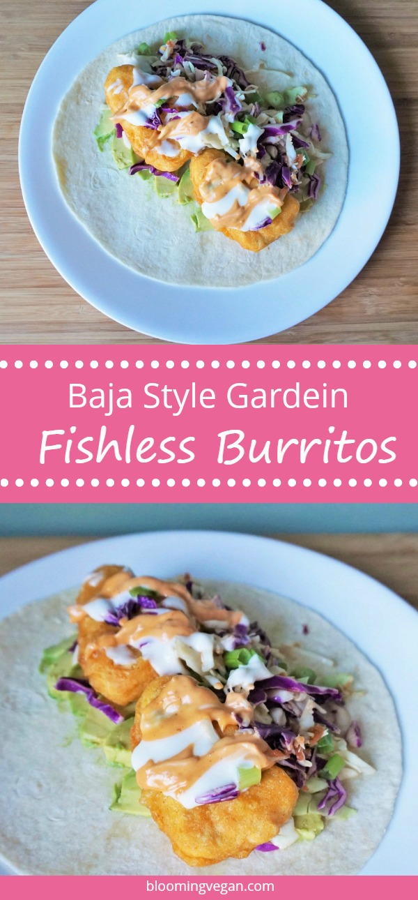 Baja Style Gardein Fishless Burritos | Blooming Vegan
